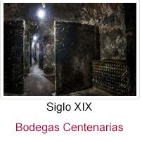 Siglo XIX - Bodegas Centenarias